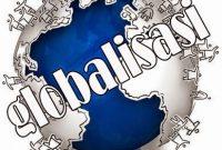 11 Pengertian Globalisasi Menurut Para Ahli