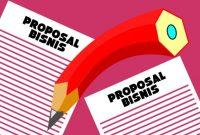 Contoh dan Cara Membuat Proposal Bisnis