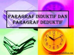 Pengertian Dan Contoh Paragraf Yang Berpola Deduktif Dan Induktif