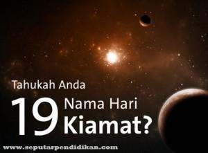 19 Nama Hari Akhir Dalam Al-Qur'an Dan Artinya
