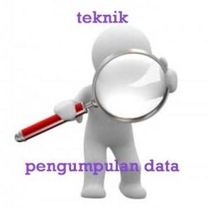 Macam-Macam Metode Pengumpulan Data