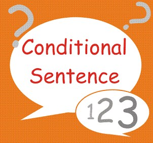3 Type Kalimat Pengandaian (Conditional Sentence) Dalam Bahasa Inggris Beserta Contohnya