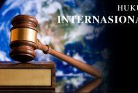 Pengertian, Macam, Asas, dan Contoh Hukum Internasional