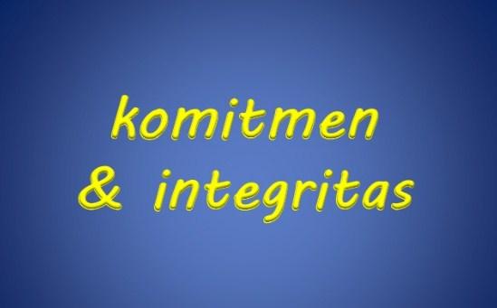 Definisi Integritas Dan Komitmen Dalam Bekerja
