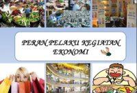 Peran Pelaku Ekonomi Dalam Kegiatan Ekonomi
