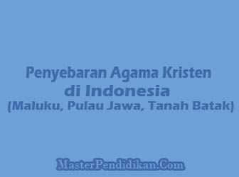 Penyebaran-Agama-Kristen-di-Indonesia