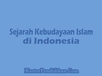 Sejarah-Kebudayaan-Islam-di-Indonesia