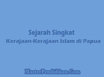 Sejarah-Singkat-Kerajaan-Kerajaan-Islam-di-Papua