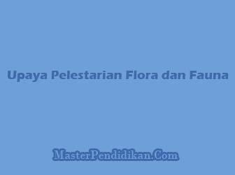 Upaya-Pelestarian-Flora-dan-Fauna