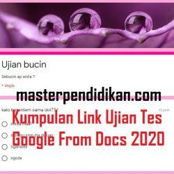 Kumpulan Link Ujian Tes Google From Docs 2020