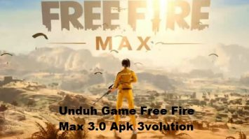 Unduh Game Free Fire Max 3.0 Apk 3volution