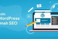 Cara Tepat Memilih Tema WordPress Terbaik