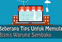 Beberapa Tips Untuk Memulai Bisnis Warung Sembako