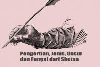 Pengertian, Jenis, Unsur dan Fungsi dari Sketsa