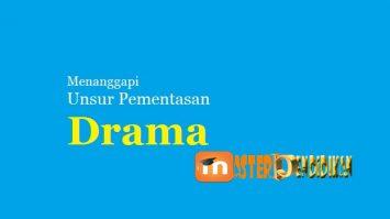 Menanggapi Unsur Pementasan Drama