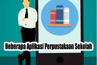 Beberapa Aplikasi Perpustakaan Sekolah