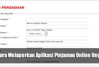 Cara Melaporkan Aplikasi Pinjaman Online Ilegal