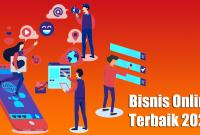 Bisnis Online Terbaik 2021