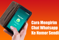 Cara Mengirim Chat Whatsapp Ke Nomor Sendiri