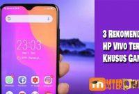 3 Rekomendasi HP Vivo Terbaru