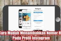 Cara Mudah Menambahkan Nomor HP Pada Profil Instagram
