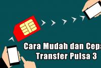 Cara Mudah dan Cepat Transfer Pulsa 3